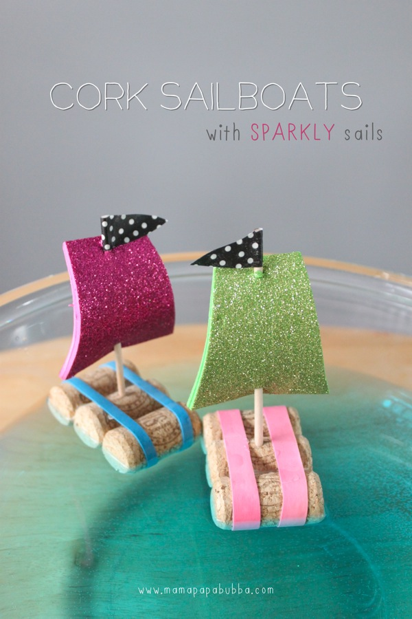 Cork Sailboats With Sparkly Sails | Mama Papa Bubba