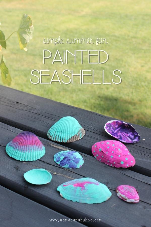Simple Summer Fun Painted Seashells | Mama Papa Bubba